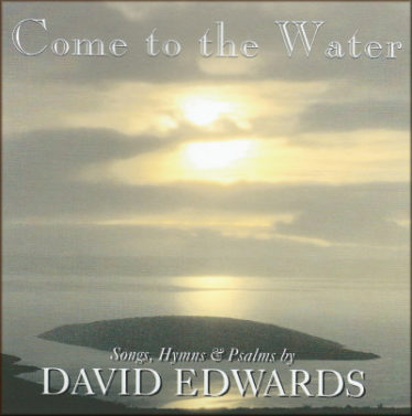 CD - Come to the Water