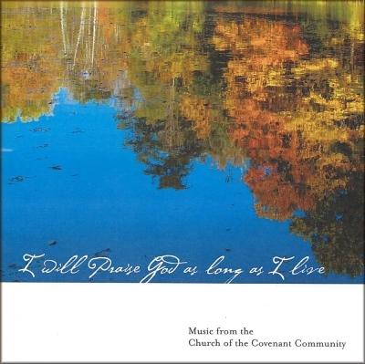 CD - I Will Praise God as Long as I Live