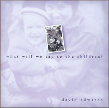 CD - What Will We Say to the Children?